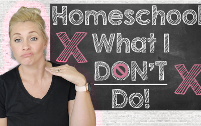 Homeschool and What I Don't Do