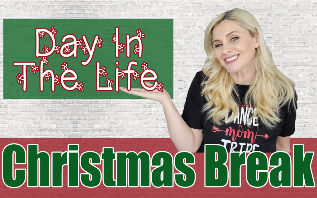 Christmas Break Homeschool Mom Day In The Life