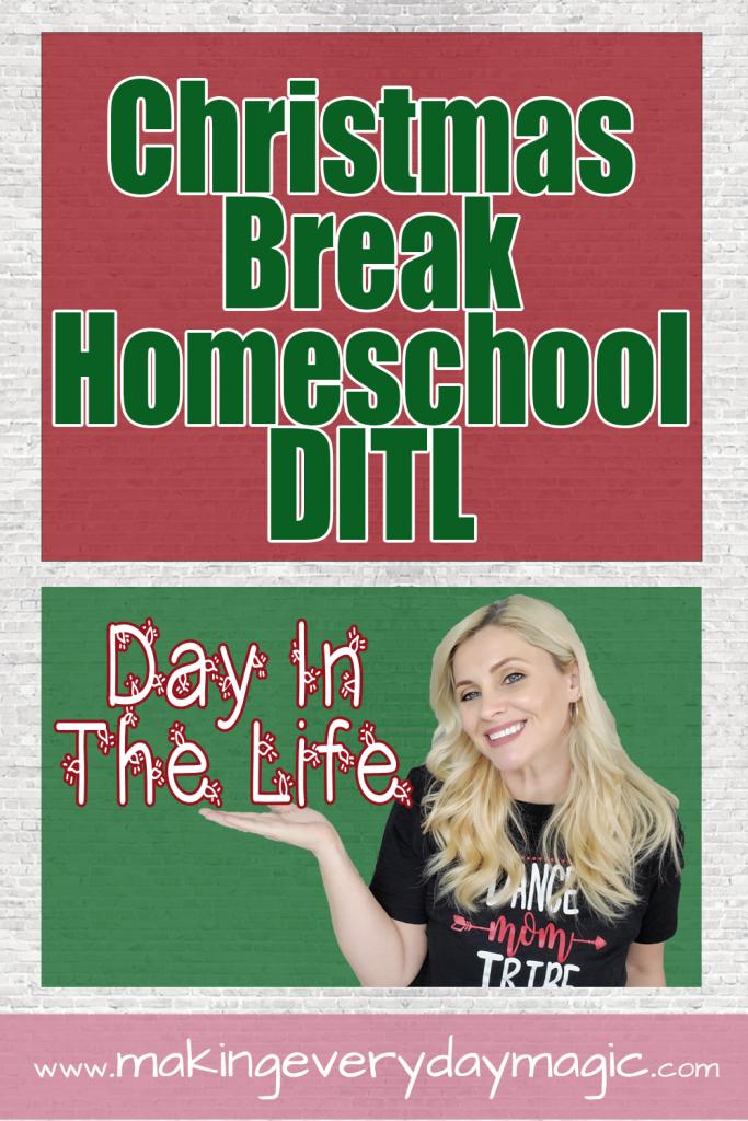 Christmas Break Homeschool Mom Day In The Life -p